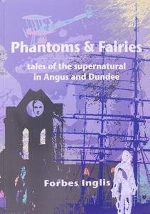Phantoms and Fairies