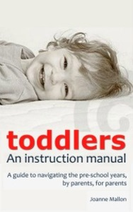 Toddlers: An Instruction Manual cover