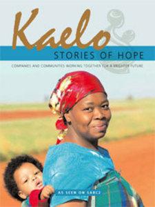 Kaelo Stories of Hope