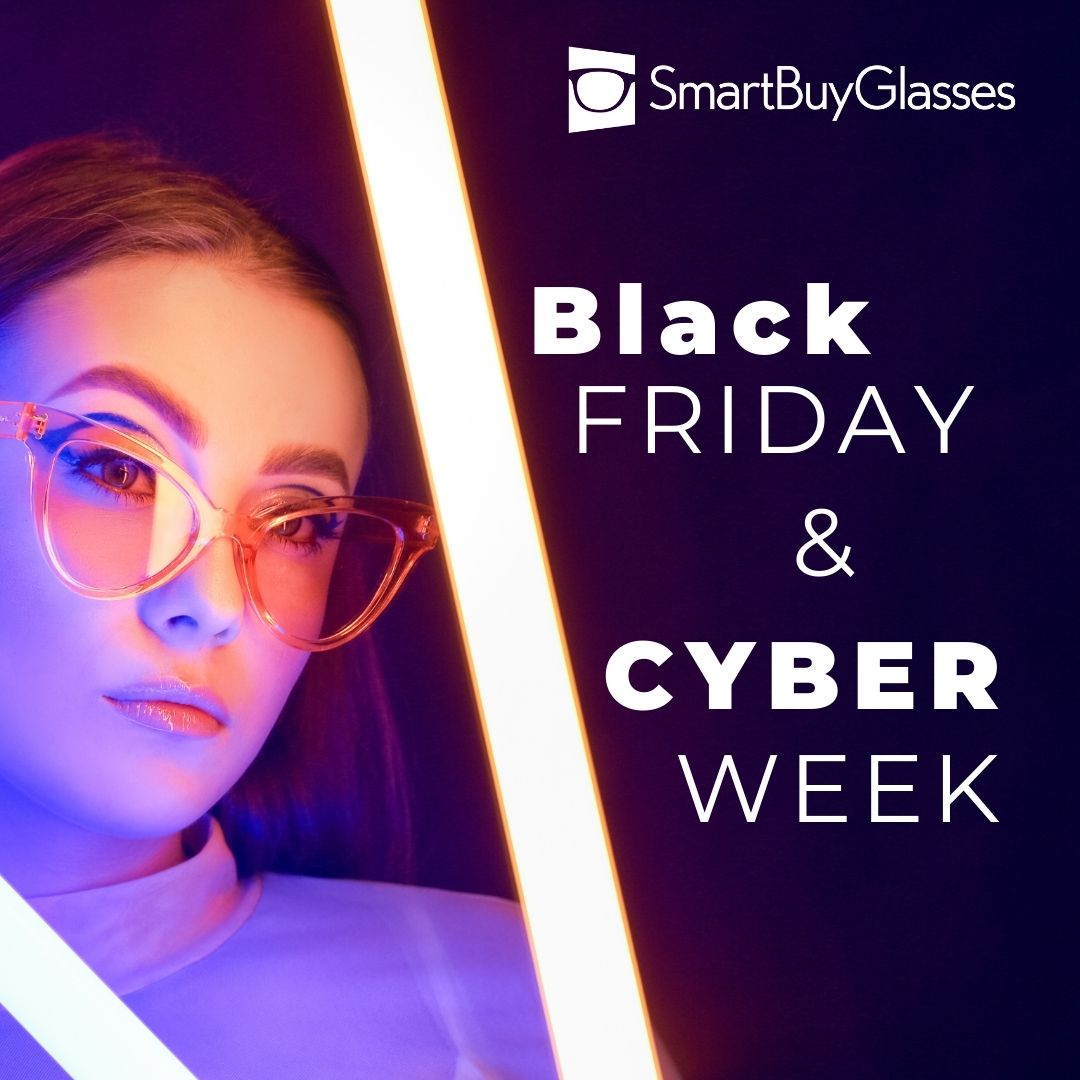 Never Before Seen Deals This Black Friday Cyber Monday At Smartbuyglasses