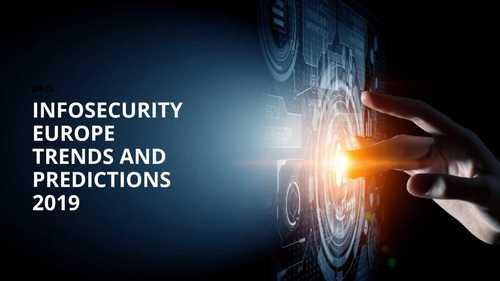 Infosecurity Europe 2019 Trends