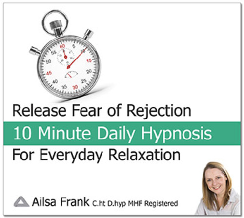 Release Fear of Rejection by Ailsa Frank