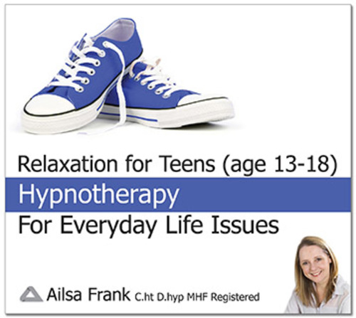 Relaxation for Teens by Ailsa Frank