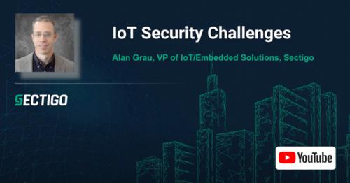 Sectigo IoT Security Challenges