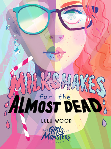 Milkshakes for the Almost Dead book cove