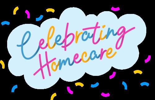 #CelebratingHomecare 22 September 2021