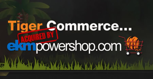 Tiger Commerce acquired by ekmPowershop