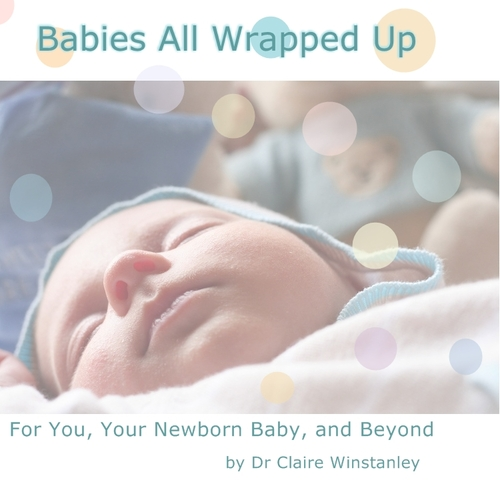 Babies All Wrapped Up , Dr Winstanley