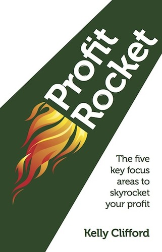Profit Rocket by Kelly Clifford