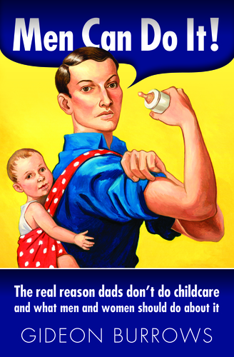 Fathers Day: Men Can Do It