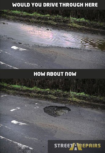 Did you see the size of that pothole?