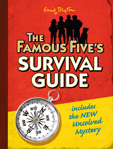The Famous Five's Survival Guide