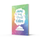 Create Your Own Calm for Age 7+