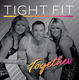 Tight Fit Together Album AlmightyRecords