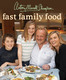 Fast Family Food (Mitchell Beazley)