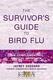 The Survivor's Guide to Bird Flu