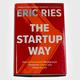 Eris Ries - The Startup Way